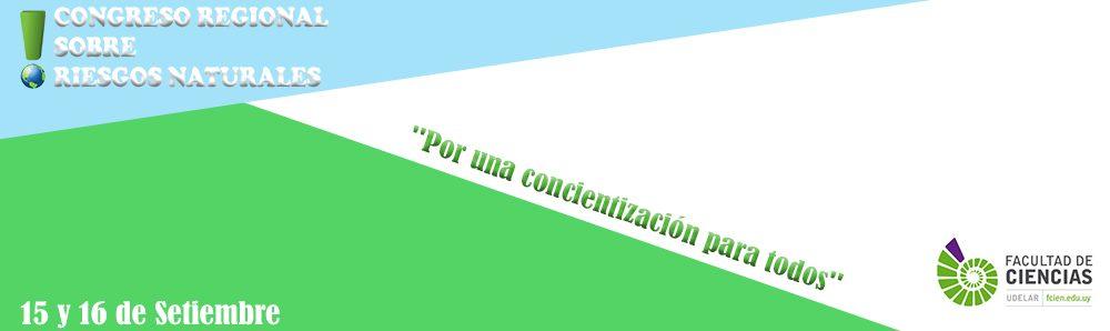 Primer Congreso Regional sobre Riesgos Naturales